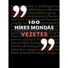 100 híres mondás - Vezetés történelem