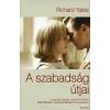 Richard Yates A SZABADSÁG ÚTJAI