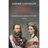 André Castelot MIKSA ÉS SAROLTA /HABSBURG PÁR MEXIKÓ TRÓNJÁN