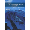 Mary Stewart OXFORD BOOKWORMS LIBRARY 5. - THIS ROUGH MAGIC