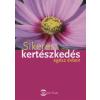 Angelika Throll, Jürgen Wolff Sikeres kertészkedés egész évben