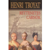 Henri Troyat Rettenetes cárnők