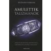 Richard Webster AMULETTEK - TALIZMÁNOK