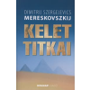 Dimitrij Szergejevics Mereskovszkij KELET TITKAI