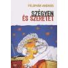 Feldmár András SZÉGYEN ÉS SZERETET