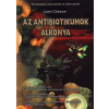 Leon Chaitow Az antibiotikumok alkonya