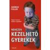 Andrew Fuller NEHEZEN KEZELHETŐ GYEREKEK