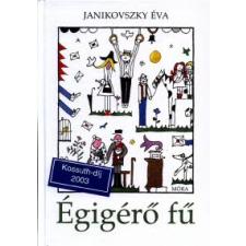 Janikovszky Éva ÉGIGÉRŐ FŰ gyermek- és ifjúsági könyv