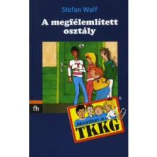 Stefan Wolf A MEGFÉLEMLÍTETT OSZTÁLY gyermek- és ifjúsági könyv