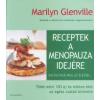 Lewis Esson, Marilyn Glenville Receptek a menopauza idejére