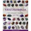 Judy Hall KRISTÁLYBIBLIA 2. KÖTET - TÖBB MINT 200 ÚJABB GYÓGYÍTÓ KRISTÁLY