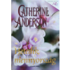 Catherine Anderson HETEDIK MENNYORSZÁG