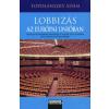 Topolánszky Ádám Lobbizás az Európai Unióban