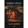 Tormay Cécile AZ ŐSI KÜLDÖTT