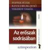 Popper Péter, Ranschburg Jenő, Vekerdy Tamás AZ ERŐSZAK SODRÁSÁBAN - AZ ÉLET DOLGAI
