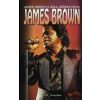 James Brown, Bruce Tucker James Brown