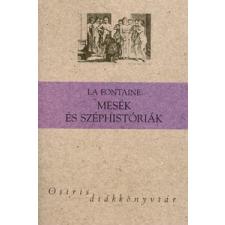Jean de La Fontaine MESÉK ÉS SZÉPHISTÓRIÁK - OSIRIS DIÁKKÖNYVTÁR - gyermek- és ifjúsági könyv