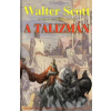 Walter Scott A TALIZMÁN