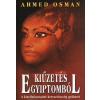 Ahmed Osman Kiűzetés Egyiptomból