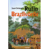 Jean-Christophe Rufin Brazilvörös