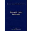 Kossuth Lajos tanításai