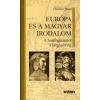 Hankiss János Európa és a magyar irodalom