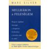 Marc Silver Mellrákos a feleségem