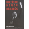 Anna Maria Sigmund Diktátor, démon, demagóg