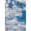 Schönhofen Péter Nyílt forráskódú adatbázis-kezelők (CD melléklettel)