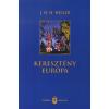 J. H. H. Weiler Keresztény Európa