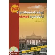 Husztiné Varga Klára, Kiss Tímea PLUSZ 7 PRÓBAÉRETTSÉGI NÉMET NYELVBŐL /KÖZÉPSZINT CD-MELLÉKLETTEL tankönyv