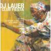 DJ Lauer Club Fiesta (CD)