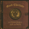 Good Charlotte The Chronicles Of Life And Death (CD)