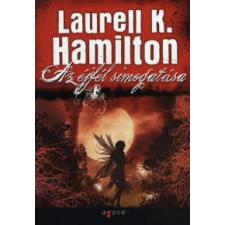Laurell K. Hamilton AZ ÉJFÉL SIMOGATÁSA regény