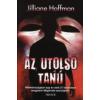 Jilliane Hoffman AZ UTOLSÓ TANÚ