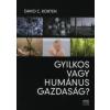 David C. Korten GYILKOS VAGY HUMÁNUS GAZDASÁG?