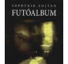 Sopotnik Zoltán FUTÓALBUM - VERSEK irodalom