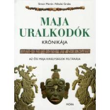 Simon Martin, Nikolai Grube MAJA URALKODÓK KRÓNIKÁJA /AZ ŐSI MAJA KIRÁLYSÁGOK FELTÁRÁSA társadalom- és humántudomány