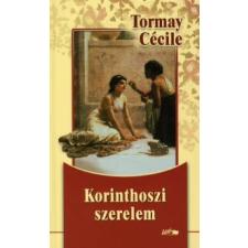 Tormay Cécile KORINTHOSZI SZERELEM regény