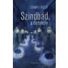 Csabai László SZINDBÁD, A DETEKTÍV
