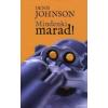 Denis Johnson MINDENKI MARAD!