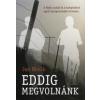 Jan Novák EDDIG MEGVOLNÁNK