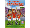 MI VAGYUNK A BAJNOKOK! - 50 MATRICÁVAL gyermek- és ifjúsági könyv