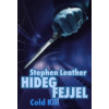 Stephen Leather Hideg fejjel - Cold Kill