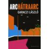 Garaczi László Arc és hátraarc