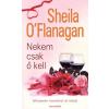 Sheila O'Flanagan NEKEM CSAK Ő KELL