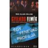 Max Allan Collins GYILKOS ELMÉK: EGY FENEVAD PROFILJA