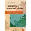 Juhász József Föderalizmus és nemzeti kérdés