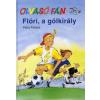 Petra Fietzek Olvasó Fáni: Flóri, a gólkirály