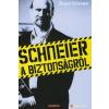 Bruce Schneier Schneier a biztonságról
